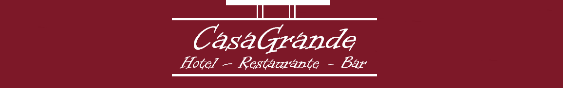 Hotel, Restaurante, Bar CasaGrande